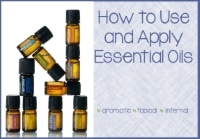 Using Essential Oils Safely – How to Use a Diffuser or Apply Essential Oils Topically or Internally