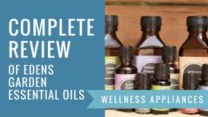 Edens Garden Essential Oils Review