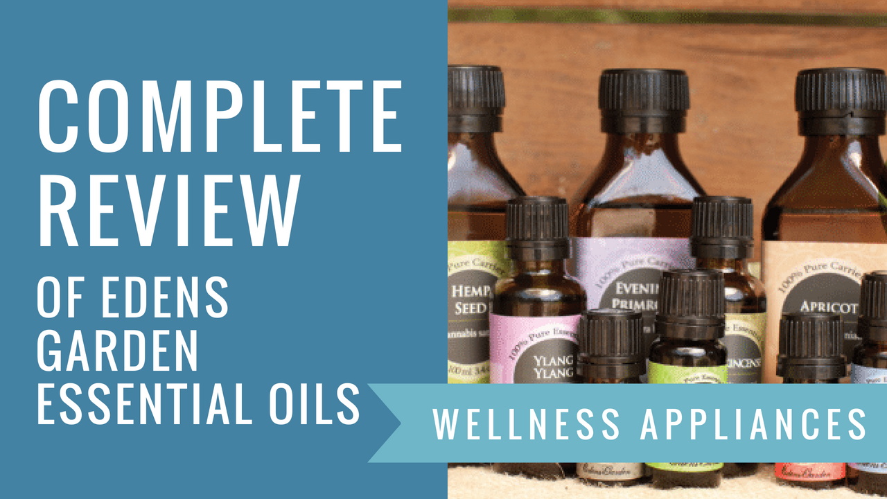 Edens Garden Essential Oils Review